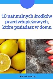 10 naturalnych środków prze...