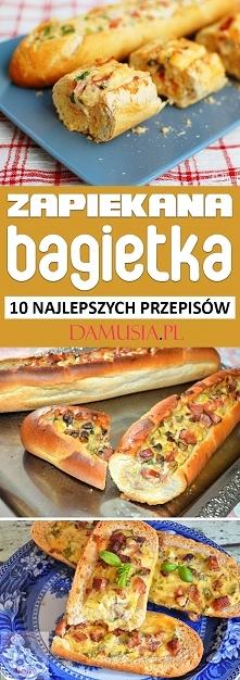 Zapiekana Bagietka – TOP 10 Przepisów na Faszerowaną Bagietkę