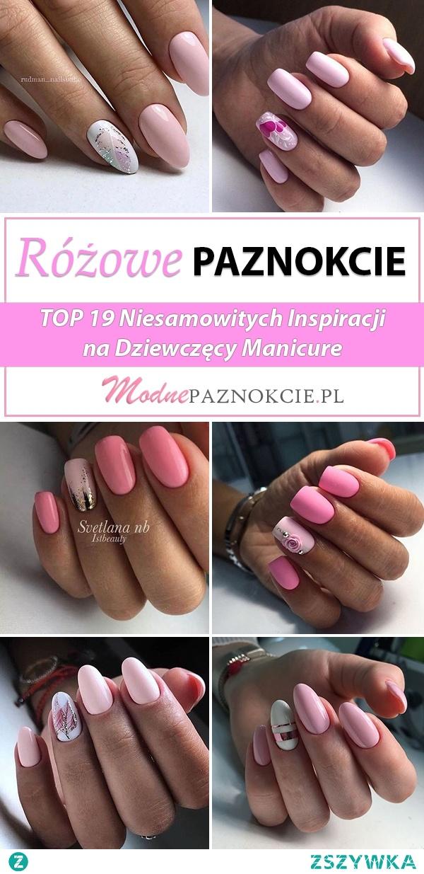 Różowe Paznokcie w Modnej Odsłonie – TOP 19 Niesamowitych Inspiracji na Dziewczęcy Mani