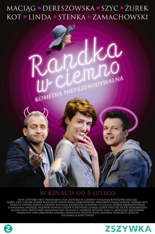 """RANDKA W CIEMNO (2010)  Majka (Katarzyna Maciąg) nie może dojść do siebie po rozstaniu z Cezarym (Bogusław Linda). Jej przyjaciółki  chcąc jej pomóc zapomnieć o miłości do byłego zgłaszają Majkę do programu """"Randki w ciemno"""". Za tym aby dziewczyna wzięła udział w programie nie jest jednak przyjaciel Majki, Kuba(Lesław Żurek). Mimo to podejmuje ona ryzyko i bierze udział. W tym czasie popijając piwko w barze z kolegami Karol (Borys Szyc) przyjmuje zakład jednego z kumpli, który polega na wystąpieniu w tym samym programie w którym bierze udział Majka. Oboje z nich wygrywają wspólną egzotyczną imprezę. Towarzyszyć im będzie bezwzględna i podstępna dziennikarka Kinga(Anna Dereszowska), która nieźle namiesza między wygraną parą."""