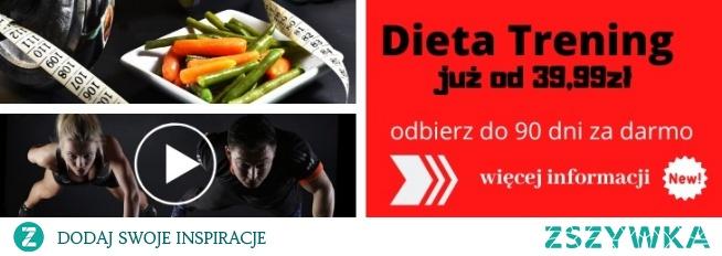 Odbierz do 90 dnia za darmo dieta trening - KLIKNIJ W ZDJĘCIE