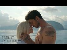 Michele Morrone - Feel It (...