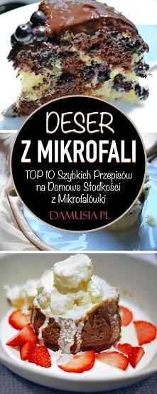 Szybki Deser z Mikrofali – TOP 10 Przepisów na Domowe Słodkości z Mikrofalówki