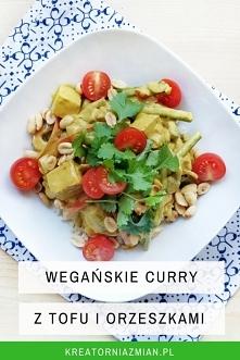 Wegańskie curry z tofu, orzeszkami słonymi i mleczkiem kokosowym - proste i przepyszne - Kreatornia Zmian