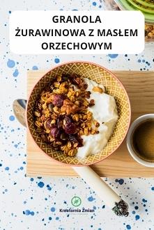 Graniola żurawinowa z masłem orzechowym - pyszna, prosta i bez glutenu