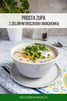 Prosta zupa z zielonym groszkiem