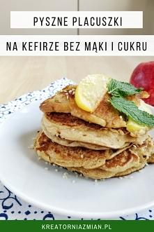 Placuszki na kefirze - bez mąki i cukru (przepyszne) Kreatornia Zmian