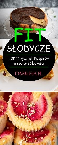 FIT Słodycze – TOP 14 Pyszn...