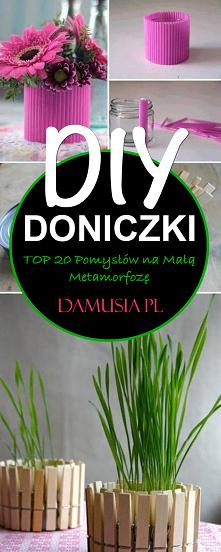 DIY Doniczki – TOP 20 Pomysłów na Małą Metamorfozę