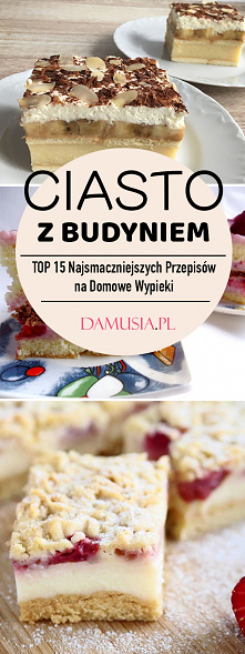 Ciasto z Budyniem – TOP 15 ...