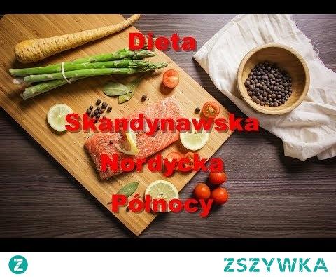 ► Na Czym Polega Dieta Skandynawska