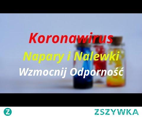 ► Koronawirus Mikstury Na Wzmocnienie