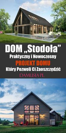 Dom Stodoła – Praktyczny i ...