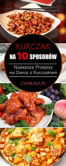 Kurczak na 10 Sposobów – Na...