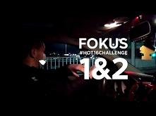Fokus #Hot16Challenge 1&...