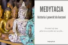 Kiedy powstała medytacja i ...