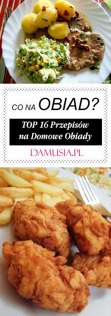 Co na Obiad? TOP 16 Pysznyc...