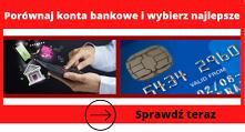 Wybierz konto bankowe z PREMIĄ 200zł 300zł a nawet 1700zł   kliknij po szczegóły