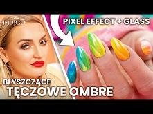 Tęczowe ombre na paznokciach z PIXEL EFFECT – jak zrobić? Zdobienia lakierami...