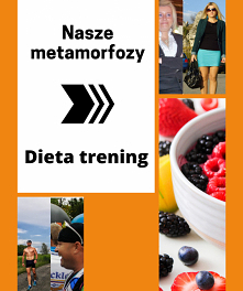 Dieta i nasze Metamorfozy  ...