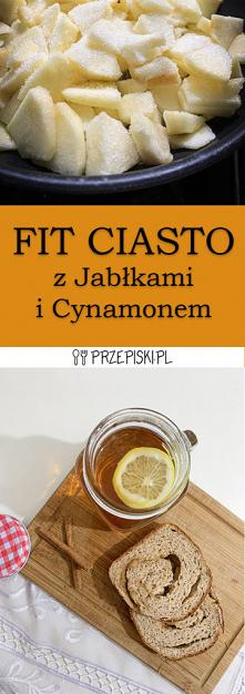 FIT Ciasto z Jabłkami i Cyn...