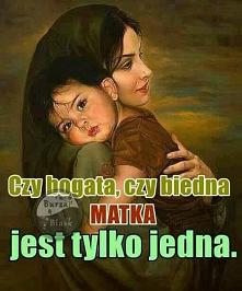 Matka jest tylko jedna! #ma...