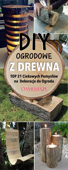 DIY Ogrodowe z Drewna – TOP...