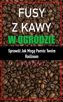 Fusy z Kawy w Ogrodzie – Sp...