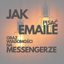Jak Pisać Maile I Na Messengerze? Poznaj Marketingowe Taktyki Skutecznych Wia...