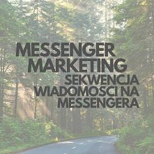 Messenger Marketing! Sekwencja Wiadomości Na Messengera. LINK Do Poradnika W ...