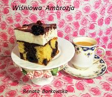 Wiśniowa   Ambrozja   Blaszka  24x24 cm Ciasto: 100g masła 150g cukru 3 jajka 200g mąki pszennej 3 łyżeczki proszku do pieczenia  2 łyżki mąki ziemniaczanej  2 łyżki kakao  1 sł...
