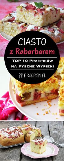 Domowe Ciasto z Rabarbarem ...