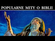 Popularne Mity o Biblii w k...