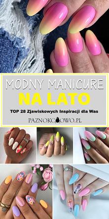 Modny Manicure na Lato – TO...