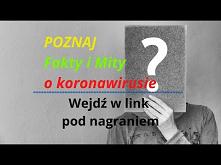 ► Koronawirus Fakty I MIty