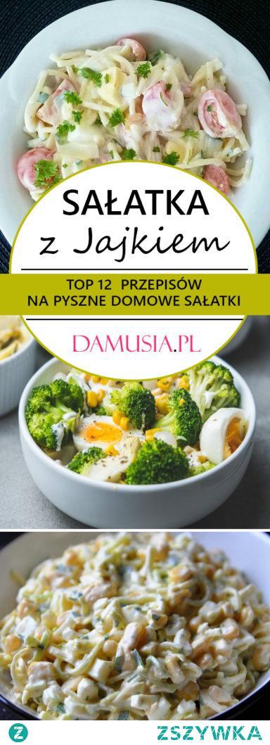 Sałatka z Jajkiem – TOP 12 Najlepszych Przepisów na Pyszne Domowe Sałatki