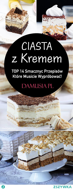 Najlepsze Ciasta z Kremem – TOP 14 Przepisów Które Musicie Wypróbować!