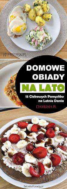 Domowy Obiad na Lato – TOP ...