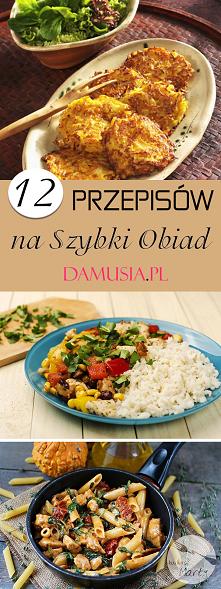 TOP 12 Pysznych Przepisów na Szybki Obiad
