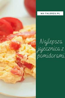 Jajecznica z pomidorami – c...