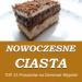 Nowoczesne Ciasta – TOP 15 Przepisów na Domowe Wypieki