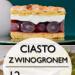 Pyszne Ciasto z Winogronem: TOP 12 Najlepszych Przepisów na Placek z Winogronem #a #s