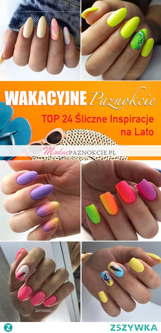 Modna Paznokcie na Wakacje – TOP 24 Śliczne Inspiracje na Lato