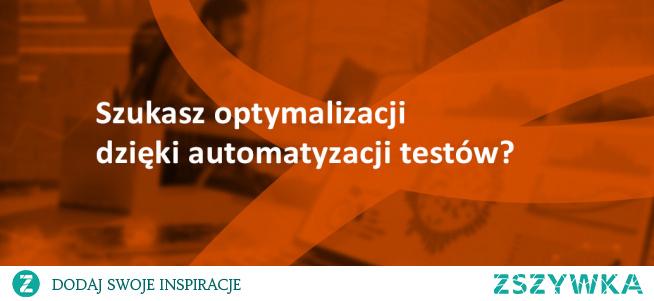 Automatyzacja testów może pozytywnie wpłynąć na satysfkację z pracy Twoich pracowników oraz przyniesie korzyści finansowe. Pomożemy wprowadzić Ci automatyzację w kompleksowy sposób. Skontaktuj się z nami!