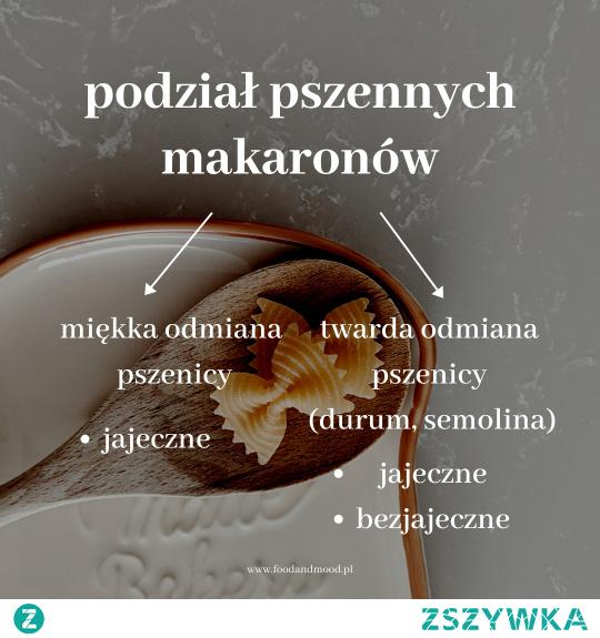 Poznaj makarony pszenne oraz ich wartości odżywcze :)