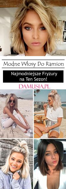 Modne Włosy Do Ramion – Naj...