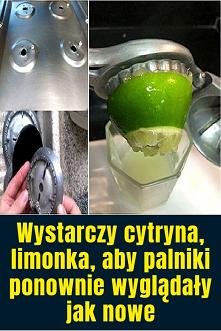 Wystarczy cytryna, limonka,...