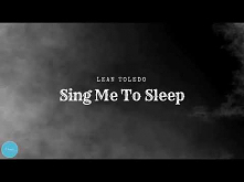 Lean Toledo - Sing Me To Sl...