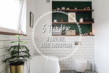 5 trendów w łazience, które...