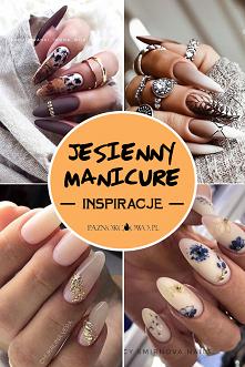 Jesienny Manicure – TOP 28 ...